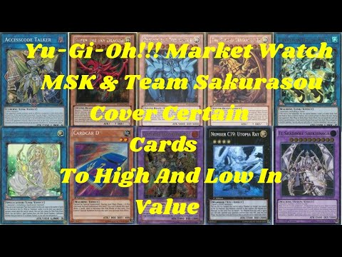 Yu-Gi-Oh!!! Market Watch MSK & Team Sakurasou Cover Certain Cards To High And Low In Value