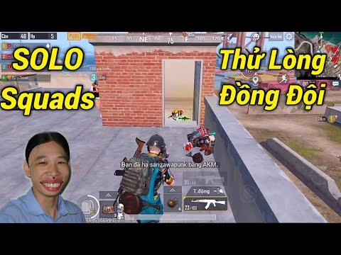 PUBG Mobile | Trà Trộn: Thử Đi SOLO Squads Thử Lòng Đồng Đội ...và Cái Kết...