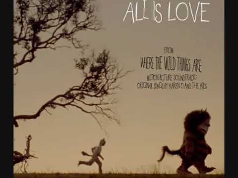 Karen O and the Kids  - Building All Is Love