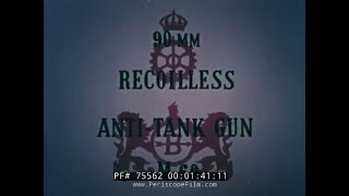 BOFORS RECOILLESS FIELD 90mm ANTI-TANK GUN SALES FILM  75562