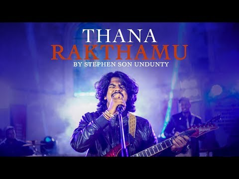 Thana Rakthamu by Stephen Son Undunty