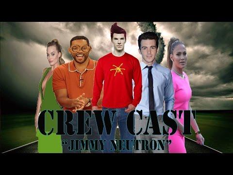 "Crew Cast ""Jimmy Neutron"""