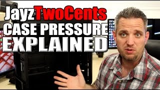 Case Pressure Explained - Positive vs Neutral vs Negative