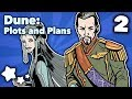 Dune - Plots and Plans - Extra Sci Fi -