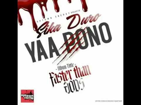 YAA PONO - Sika duro (Faster than the gods) Official HD Video 2017