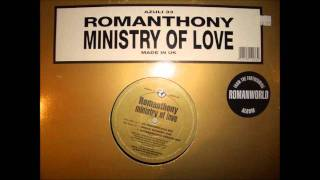 Romanthony - Ministry of Love (UK Progressive Mix)