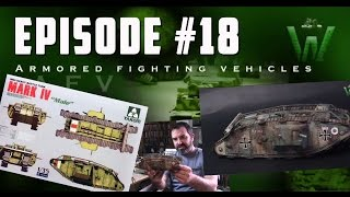 Tutorial: 1/35 TAKOM Mark IV Male | Warfare in Scale chapter #18