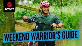 The Weekend Warrior's Guide To Mountain Biking   Beginner MTB Tips