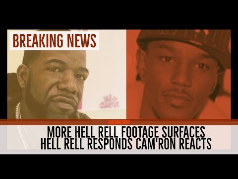 BREAKING NEWS: Pressure on HELL RELL FOOTAGE Surfaces, Hell Rell Responds Camron Reacts