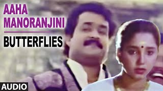 Aaha Manoranjini Full Audio Song || Butterflies || Mohanlal, Aishwarya