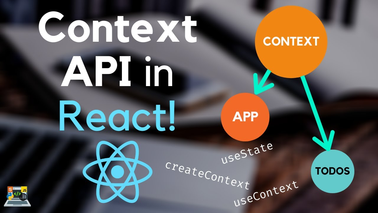 Context API in React explained | State Management