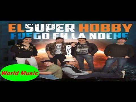 El Super Hobby – Fuego En La Noche - Full Album - 2014