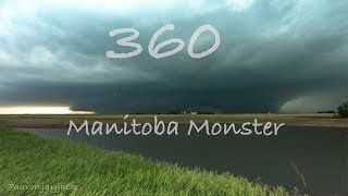 360 Manitoba Monster Supercell and Tornado