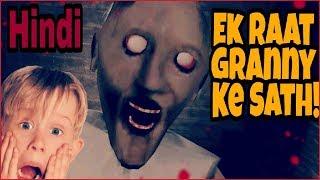 Ek Raat GRANNY Ke Sath | Horror Funny Gameplay | HINDI
