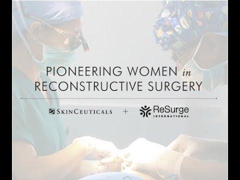 Pioneering Women In Reconstructive Surgery