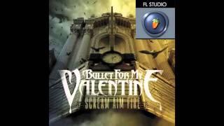 Bullet For My Valentine - Scream Aim Fire (FL Studio Remake)