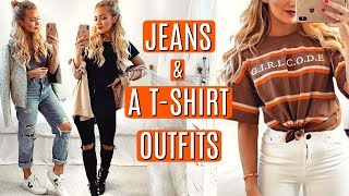 JEANS & A T-SHIRT OUTFITS 2019!