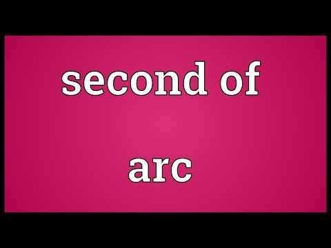 Second of arc Meaning