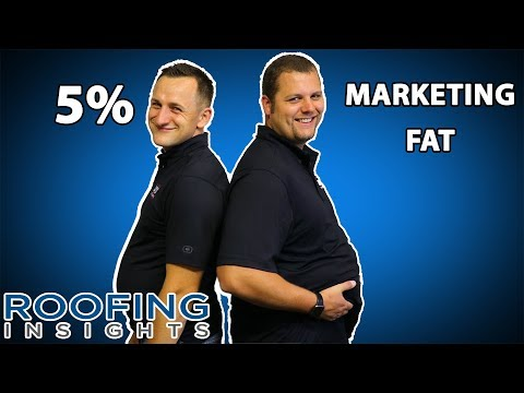 5% MARKETING FAT for roofing companies