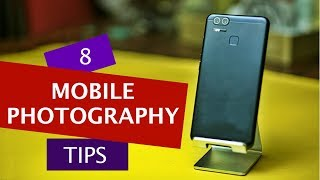 8 Mobile Photography Tips to Click Sharp Photos