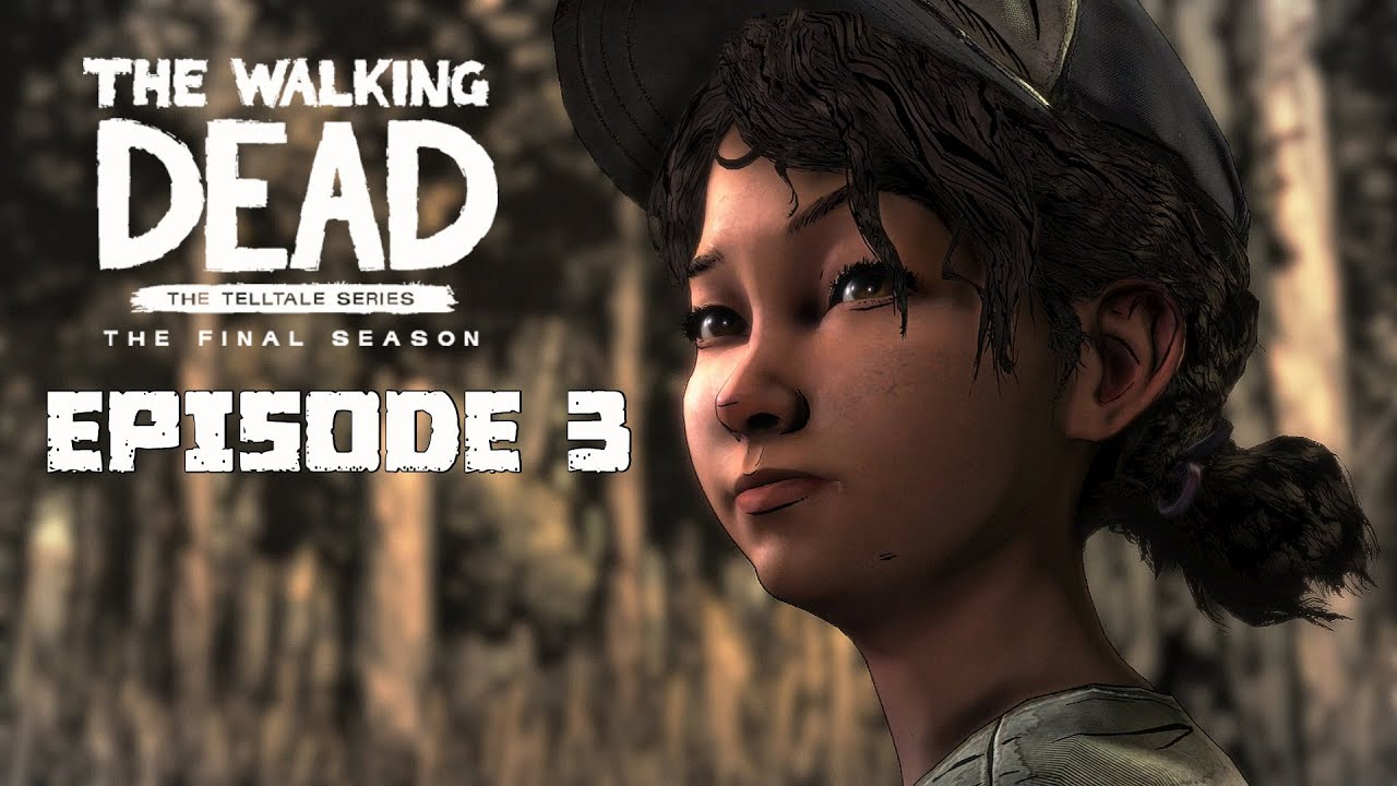 The Walking Dead The Final Season Walkthrough - FULL EPISODE 3 - BROKEN  TOYS (No Commentary)