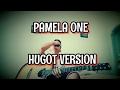 PAMELA ONE HUGOT VERSION (PAASA 1)