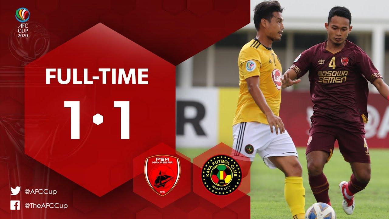 #AFCCup2020 : PSM MAKASSAR (IDN) 1-1  KAYA FC-ILOILO (PHI) : Highlights