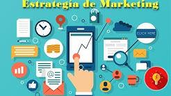 Curso de Marketing Digital Lección 2 Estrategia de Marketing y las 7 ps del mercadeo