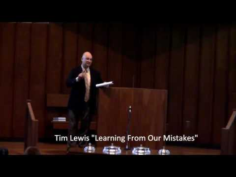 "Tim Lewis ""Learning from Our Mistakes"""