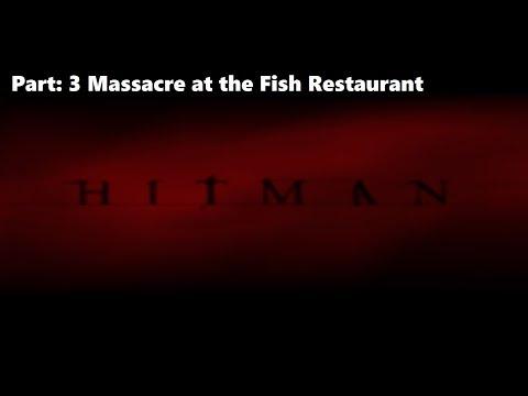 Gametales with Jet - Hitman 47 pt 3 - Fish Restaurant Deception