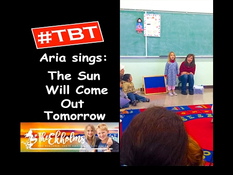 #TBT From the Musical Annie: Aria Sings The Sun Will Come Out Tomorrow at Preschool and wows them!