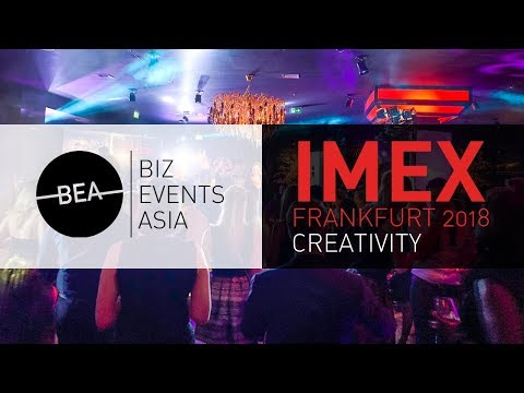Biz Events Asia at IMEX Frankfurt 2018 - Creativity
