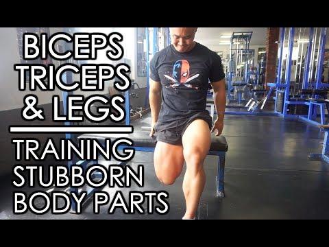 Stubborn Body Parts, Arms & Leg Training
