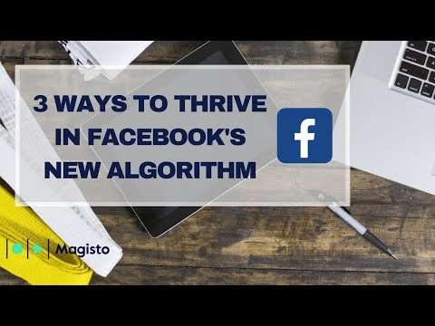 3 Ways to Hack Facebook's New Algorithm for Your Business