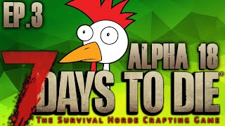 7 Days To Die (EP2) - BRAVEST ZOMBIE PLAYER EVER! (Alpha 18)
