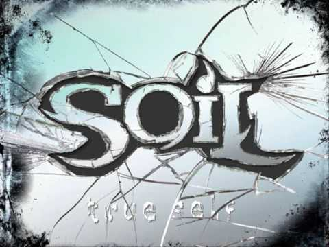 Soil  One Last Song True Self with Lyrics