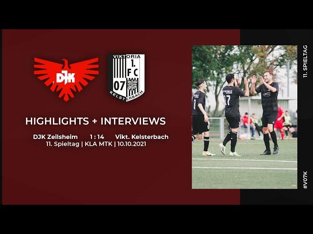 DJK Zeilsheim - Viktoria Kelsterbach   11. Spieltag   Highlights + Interviews   10.10.2021