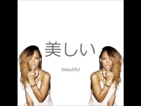 Rihanna - Beautiful (Feat. Tajan and...