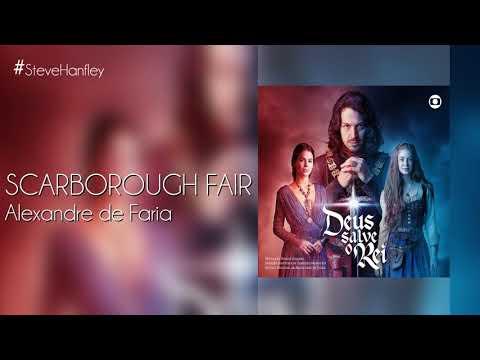 Scarborough Fair - Alexandre de Faria  Deus Salve O Rei Instrumental