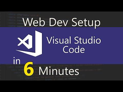 Visual Studio Code Web Dev Setup In 6 Minutes - (2019)
