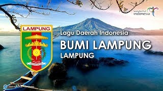 Bumi Lampung - Lagu Daerah Lampung (Karoke, Lirik dan Terjemahan)