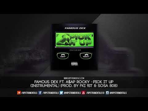 Famous Dex Ft. A$AP Rocky - Pick It Up [Instrumental] (Prod. By FKi 1st & Sosa 808)