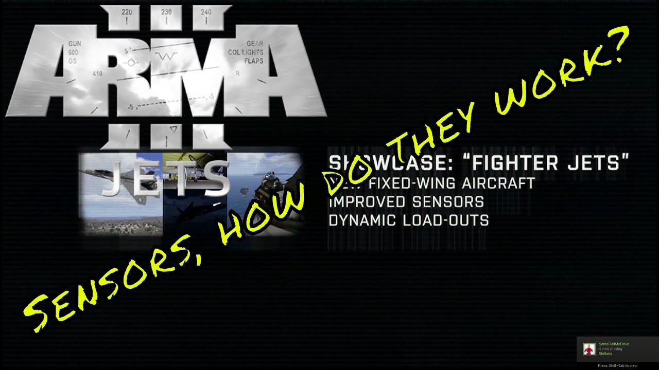 Arma 3 | Jets DLC | Lets Talk About Sensors