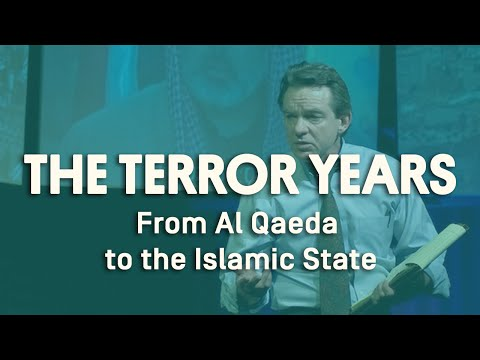 The Terror Years: From Al Qaeda to the Islamic State