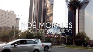 Producción y edición de video - Noé Morales 2017
