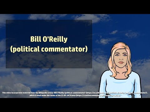 The political commentator Bill O'Reilly - Wikivids (2017)