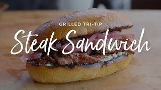 Grilled Tri Tip Steak Sandwich with Tomato Jam