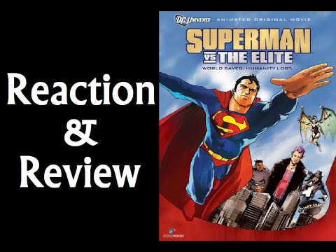 Reaction & Review | Superman vs.  The Elite