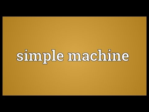 Simple machine Meaning
