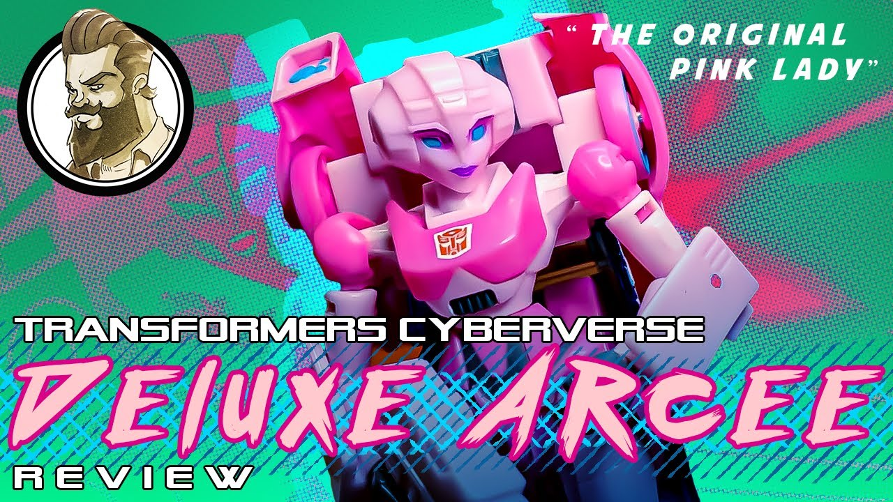 Cyberverse Arcee - The OG Pink Lady Review by Ham Man